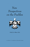 New Perspectives On The Pueblos