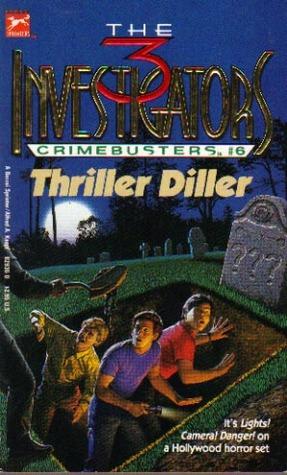 Thriller Diller (The Three Investigators: Crimebusters, #6)