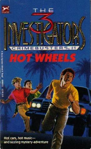 Hot Wheels (The Three Investigators: Crimebusters, #1)