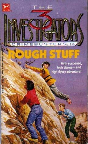 Rough Stuff (The Three Investigators: Crimebusters, #3)