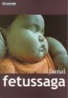 Fetussaga by Jamal