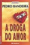 A Droga do Amor (Os Karas, #4)
