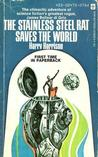 The Stainless Steel Rat Saves the World (Stainless Steel Rat, #6)