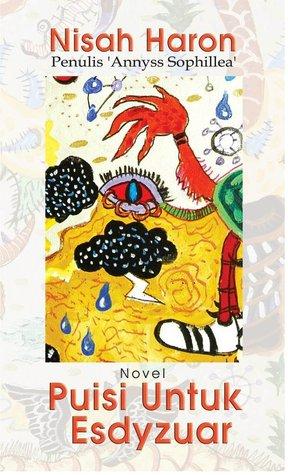 Puisi  Untuk Esdyzuar by Nisah Haji Haron