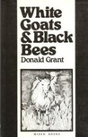 White Goats and Black Bees (Classics from the Southwest Ireland Series)