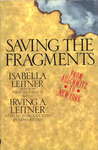 Saving the Fragments: From Auschwitz to New York