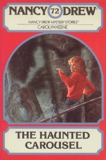 The Haunted Carousel (Nancy Drew, #72)