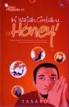 Ini Wajah Cintaku, Honey! (Diary Pengantin #2)