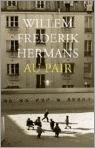 Au Pair by Willem Frederik Hermans