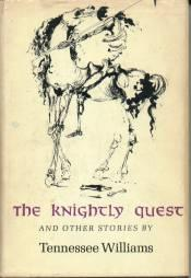 The Knightly Quest: A Novella & Four Short Stories