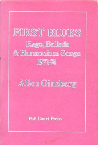 First Blues: Rags, Ballads & Harmonium Songs