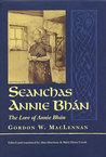 Seanchas Annie Bhán/The Lore of Annie Bhán by Gordon W. MacLennan