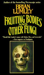 Ebook Fruiting Bodies and Other Fungi by Brian Lumley PDF!