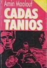 Cadas Tanios by Amin Maalouf