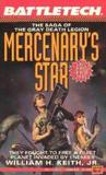Mercenary's Star (Saga of the Gray Death Legion, #2)