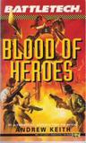 Blood of Heroes (Saga of the Grey Death Legion, #4)