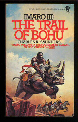 The Trail of Bohu by Charles R. Saunders
