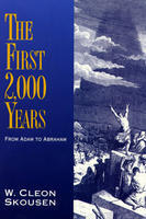 The First 2,000 Years:From Adam To Abraham