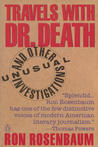 Travels with Doctor Death