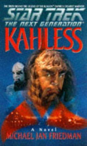 Kahless by Michael Jan Friedman