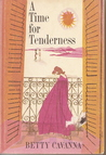 A Time For Tenderness by Betty Cavanna