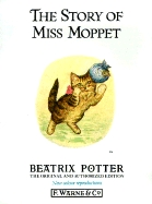 The Story of Miss Moppet by Beatrix Potter
