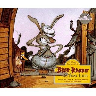 Brer Rabbit and Boss Lion by Brad Kessler