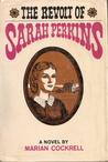 The Revolt of Sarah Perkins