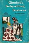 Ginnie's Baby-Sitting Business (Ginnie and Geneva, #5)