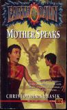Mother Speaks (Earthdawn #2)