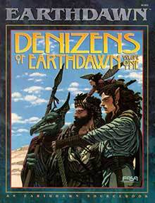 Denizens of Earthdawn Volume One by FASA Corporation