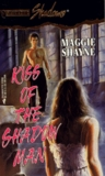 Kiss of the Shadow Man (Shattered Sisters, #3)