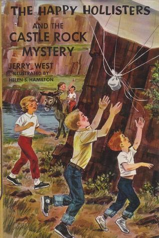 The Happy Hollisters and the Castle Rock Mystery by Jerry  West