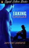 Taking Command by Jennifer Leeland
