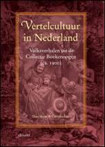 Vertelcultuur in Nederland: Volksverhalen uit de Collectie Boekenoogen (ca. 1900) (Paperback)