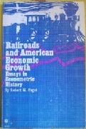 american econometric economic essay growth history in railroad Railroads and american economic growth essays in econometric history 9780748798704 0748798706 aqa accounting a2.