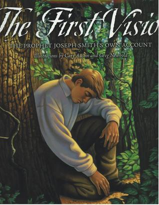 The First Vision: The Prophet Joseph Smith's Own Account