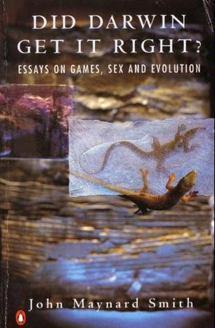 did darwin get it right essays on games sex and evolution by  763748