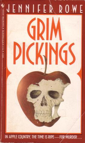 Grim Pickings by Jennifer Rowe
