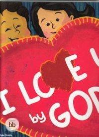 I Love U By God by Maris Stella