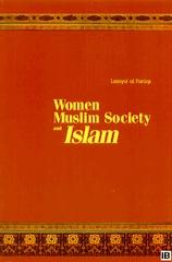 Women, Muslim Society, and Islam