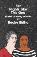 For Nights Like This One: Stories of Loving Women