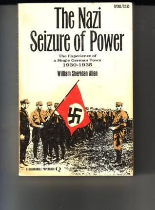 The Nazi Seizure of Power: The Experience of a Single German Town 1930-1935