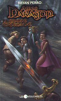 La Grande Croisade (Amos Daragon, #10)