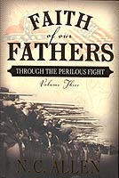 Faith of Our Fathers: Through the Perilous Fight
