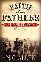Faith of Our Fathers: A House Divided