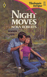 Night Moves by Nora Roberts