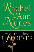This Time Forever by Rachel Ann Nunes