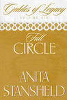 Full Circle (Gables of Legacy, #6)