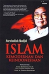 Islam, Kemodernan, dan Keindonesiaan